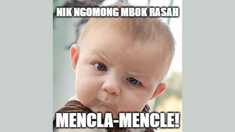 Meme Lucu Bahasa Jawa - Rasah Mencla-Mencle