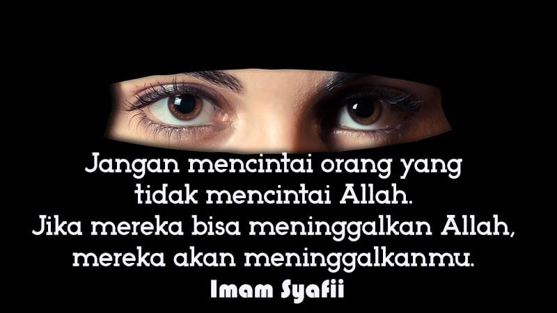 Kata-Kata Cinta Islami yang Menyentuh Hati - Imam Syafii
