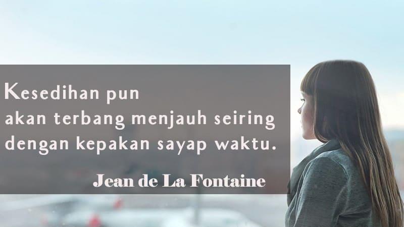 Kata-Kata Bijak - Jean de La Fontaine