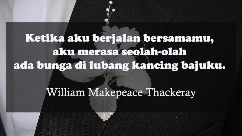 Kata-Kata Romantis Lucu - William Makepeace Thackeray
