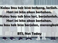 Kata-Kata Motivasi Diri Sendiri - BTS, Not Today