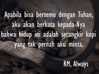 Kata-Kata Sedih Kehidupan - Always