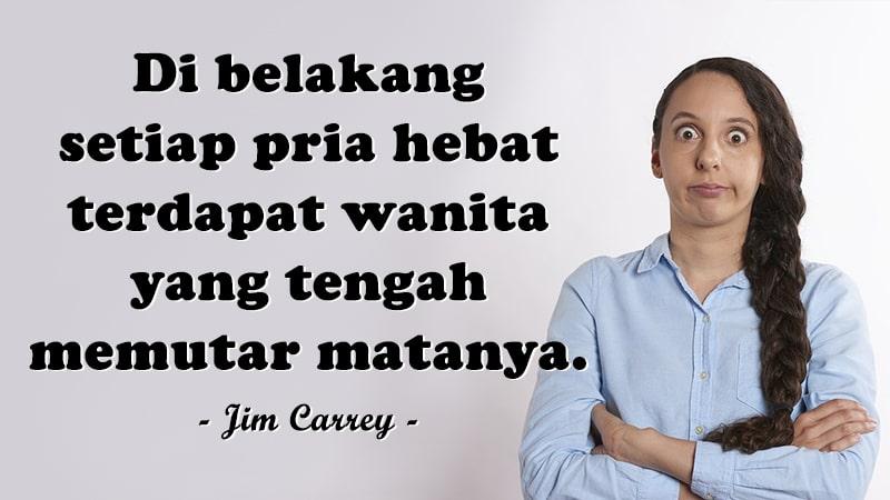Kata-Kata Sindiran Halus - Jim Carrey