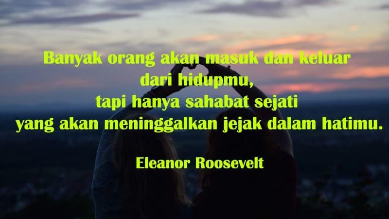 Kata-Kata Perpisahan untuk Sahabat - Eleanor Roosevelt