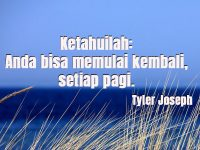 Motto Hidup Orang Sukses - Tyler Joseph