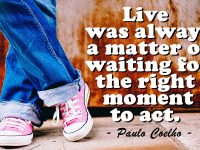 Motto Hidup Bahasa Inggris - Paulo Coelho