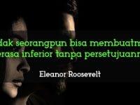 Kata-Kata Penyemangat Diri Sendiri - Eleanor Roosevelt