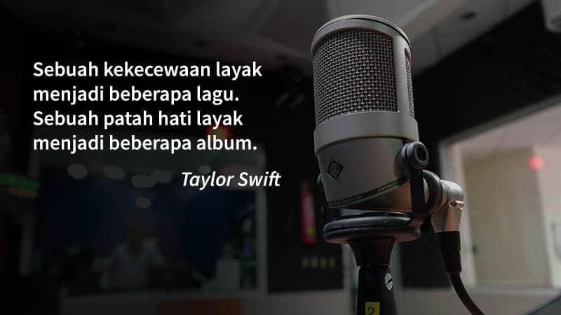 kata kata inspirasi kehidupan - taylor swift