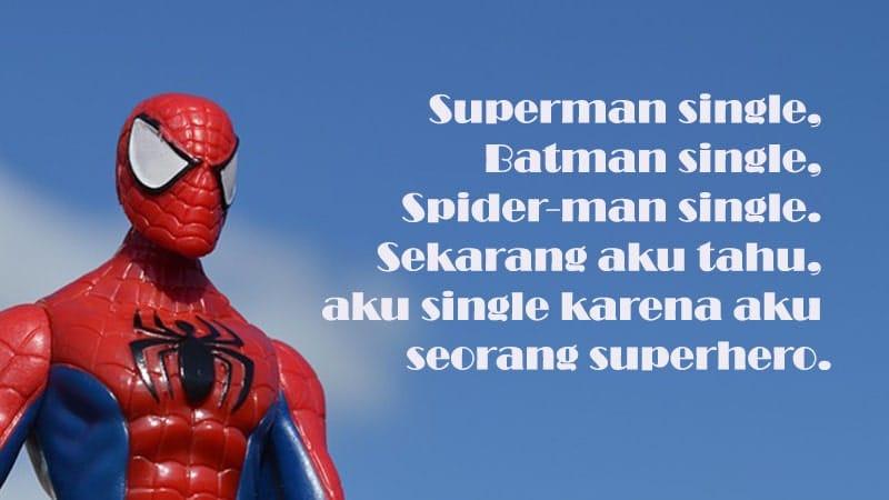 Kata-Kata Jomblo Bijak -Superhero