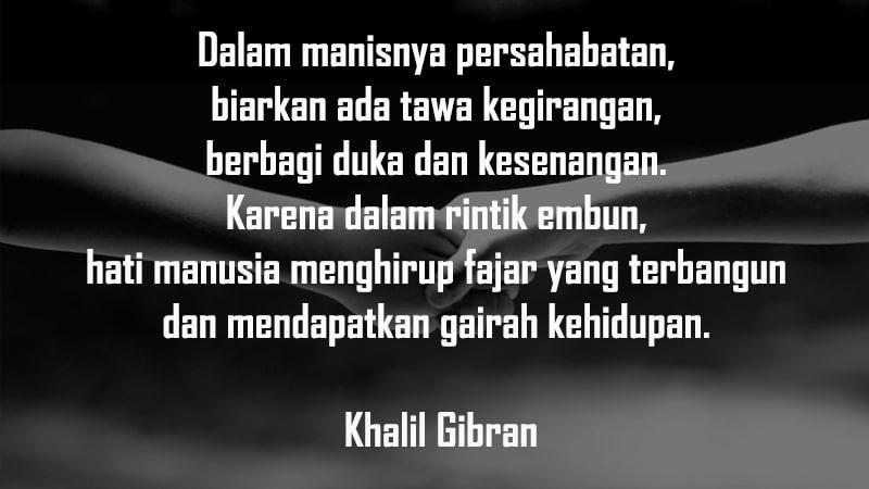 Kata-Kata Persahabatan Sejati - Khalil Gibran