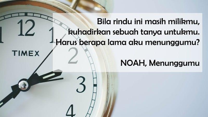 Kata-Kata tentang Menunggu - Kata Menunggu Lagu NOAH