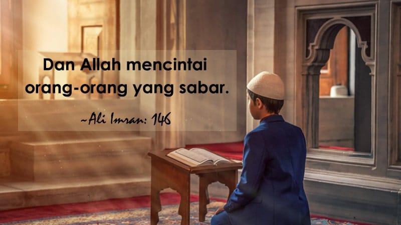 Kata-Kata Sabar Islami - Ali Imran Ayat 146