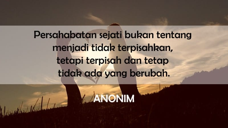 Kata-Kata Persahabatan yang Menyentuh Hati - Anonim