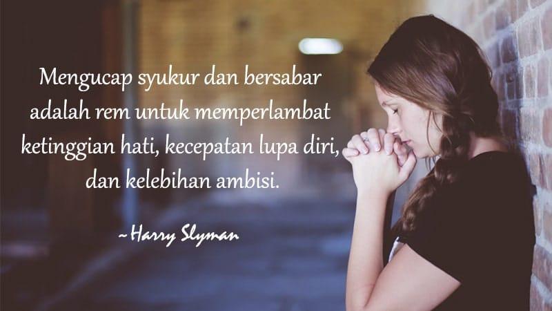 Kata Mutiara Bersyukur dan Bersabar - Harry Slyman