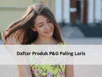 Daftar Produk P&G Paling Laris
