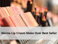 Warna Lip Cream Make Over Best Seller